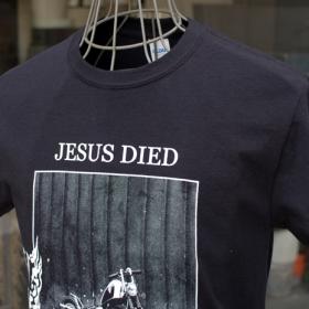 JESUS DIED S/S T-SHIRTS